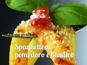 Spaghetti al pomodoro e basilico - Spriz Express